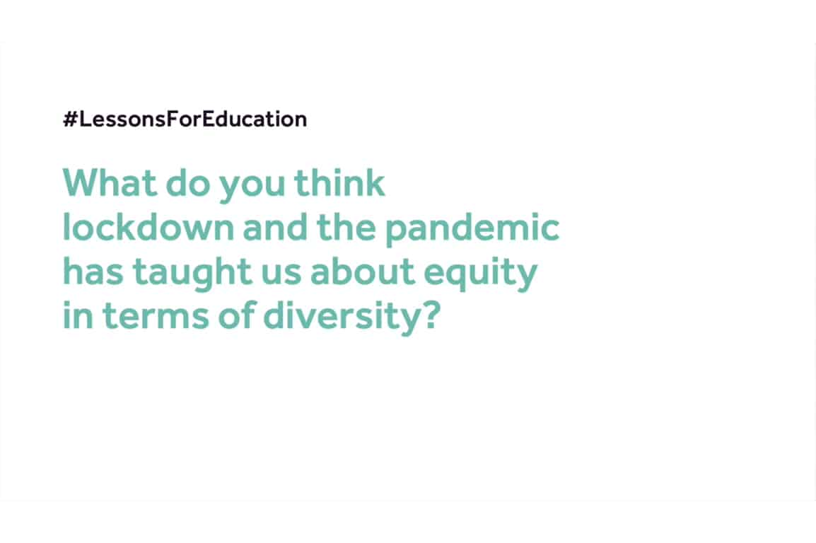 #LessonsForEducation: What did the pandemic teach us about equity in terms of diversity?