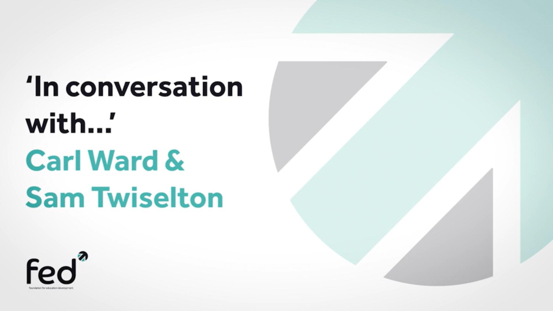 Sam Twiselton 'In Conversation With' Carl Ward