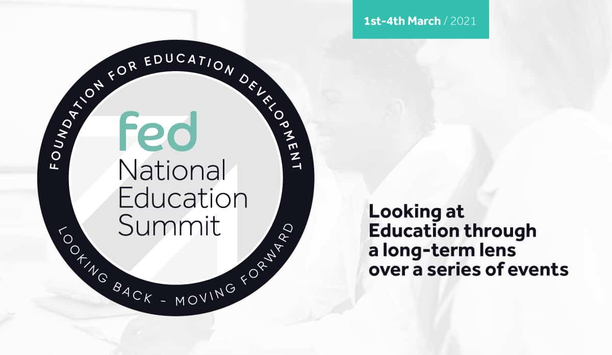 Key Speakers Announced for FED National Education Summit. Monday 1st March - Thursday 4th March
